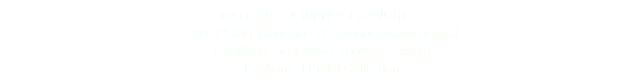 NATIONAL JEWELRY FRANCHISE 2006 PRINT Magazine / Regional Design Annual Certificate of Design Excellence Award Enchanted Bridal Collection