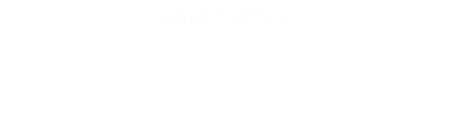 Young Age, Old Soul - Poster Bismarck-Mandan Symphony Orchestra